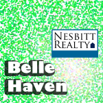 Immediately call Nesbitt Realty for Belle Haven Real Estate