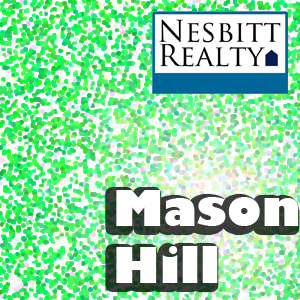 Call Nesbitt Realty for Mason Hill Real Estate