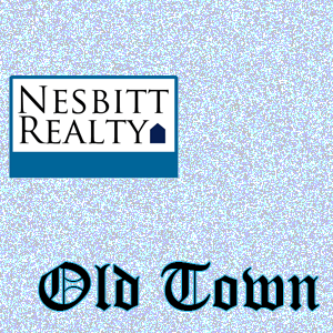 Call Nesbitt Realty for Old Town Real Estate services