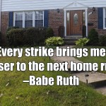Quote of the Day: Babe Ruth