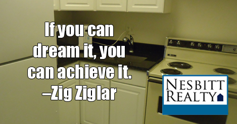 If you can dream it, you can achieve it. -Zig Ziglar