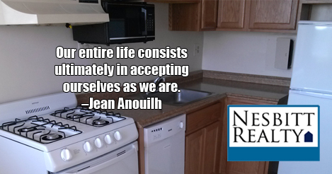Our entire life consists ultimately in accepting ourselves as we are. -Jean Anouilh